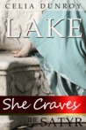 She Craves the Satyr: Lake (She Craves the Satyr, #2)