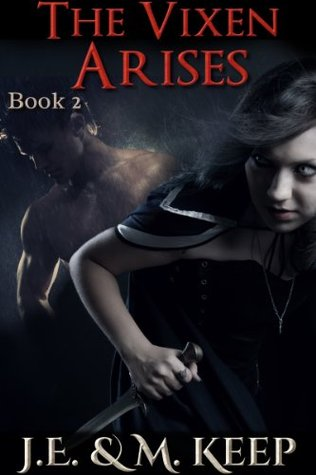 The Vixen Arises (Book 2): An Erotic Urban Fantasy(The Vixen 2)