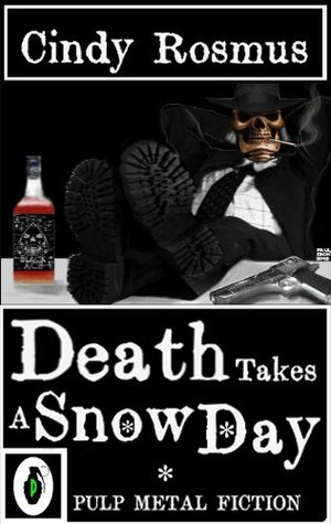 Death Takes A Snowday