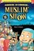 Muslim' Show - Ramadan, Oh Ramadan...
