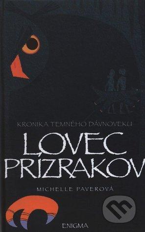 Ebook Lovec Prízrakov by Michelle Paver read!