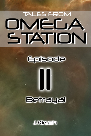 Tales from Omega Station: Betrayal