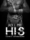 His by Jack L. Pyke