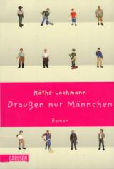 Draußen nur Männchen by Käthe Lachmann