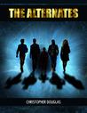 The Alternates