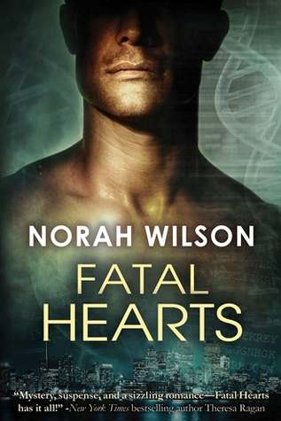 Fatal Hearts by Norah Wilson