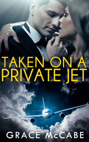 taken-on-a-private-jet-the-naughty-billionaire-2