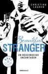 Beautiful Stranger. Un desconocido encantador by Christina Lauren