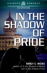 In the Shadow of Pride (Shadows and Light #4)