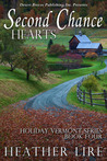 Second Chance Hearts (Holiday, Vermont, #4)