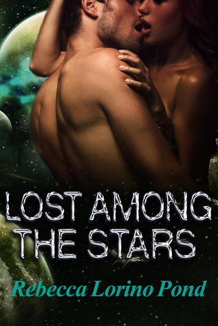 Lost Among the Stars by Rebecca Lorino Pond