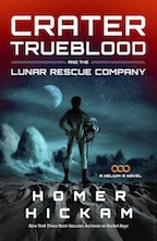 Crater Trueblood and the Lunar Rescue Company (Helium-3, #3)