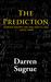 The Prediction by Darren Sugrue