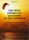 The Most Important Questions to Ask Yourself