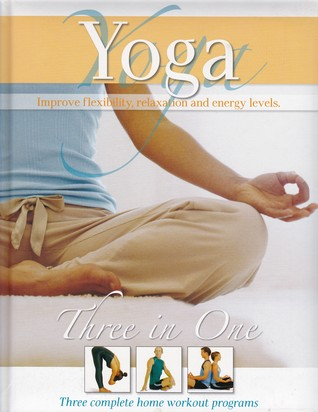 Yoga Three in One Three Complete Home Workout Programs