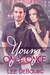 Young, Only Once by Lee DeBourg