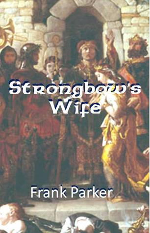 Strongbow's Wife by Frank   Parker