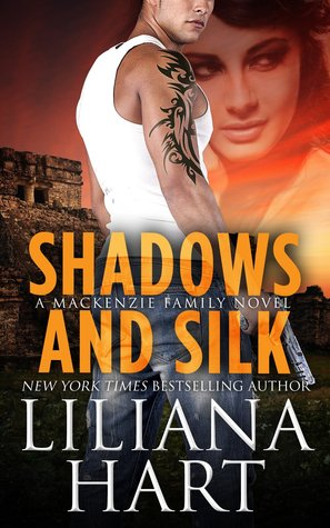 Shadows and Silk (The MacKenzie Family #7) by Liliana Hart