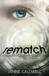 Rematch (Vortex, #1)