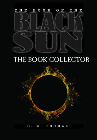 The Book of the Black Sun II: The Book Collector