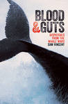 Blood and Guts: Dispatches from the Whale Wars