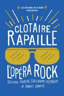 Clotaire Rapaille, l'opéra rock
