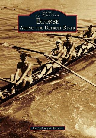 Ecorse: Along the Detroit River