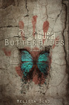 Don't Touch the Butterflies