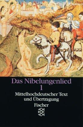 Das Nibelungenlied. I. Teil. Mittelhochdeutscher Text und Übertragung