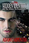 Hidden Identity (The Jimmy McSwain Files, #1)