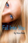 Fall Into You Part Two
