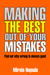 Making The Best Out Of Your...