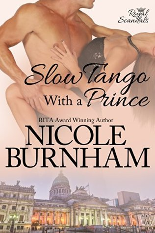 Slow Tango with a Prince (Royal Scandals, #3)