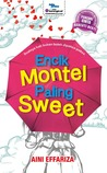 Review Novel: Encik Montel Paling Sweet-Aini Effariza
