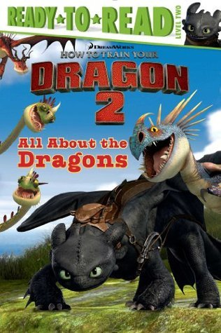 All About the Dragons: with audio recording (How to Train Your Dragon 2)
