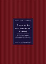 A Vocação Espiritual do Pastor
