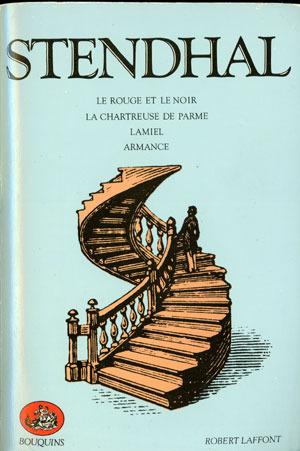 Le Rouge et le Noir / La Chartreuse de Parme / Lamiel / Armance