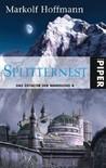 Splitternest (Das Zeitalter der Wandlung #4)