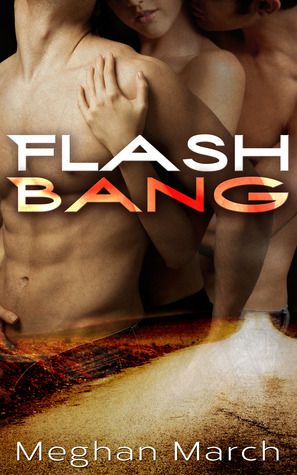 Flash Bang by Meghan March