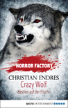 Crazy Wolf by Christian Endres