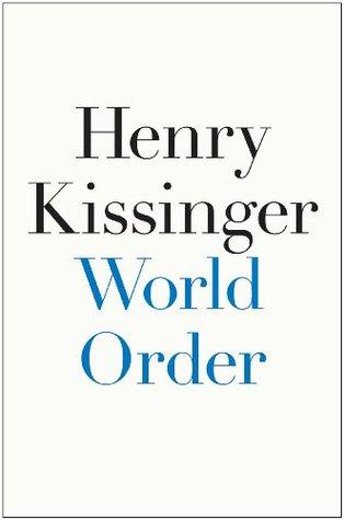 Ebook World Order by Henry Kissinger read!