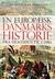 En europæisk Danmarkshistorie: Fra oldtid til nutid