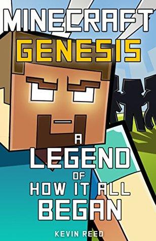 Minecraft: Genesis - A Legend Of How It All Began: An Unofficial Minecraft Novel Download