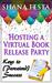 Hosting a Virtual Book Release Party by Shana Festa