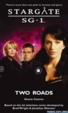 Two Roads (Stargate SG-1, #24)