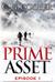 Prime Asset Episode 1 by C. G. Cooper