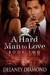 A Hard Man to Love (Hawthorne Family, #2)
