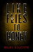 Like Flies To Honey by Mary Rajotte
