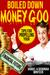 Boiled Down Money Goo, Tips...