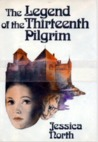 The Legend of the Thirteenth Pilgrim